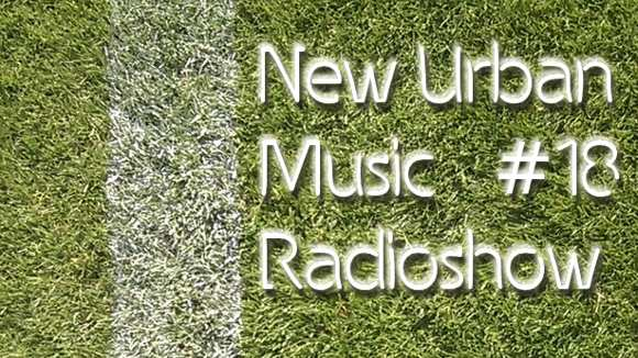 Heiliger Rasen mit Text New Urban Music Radioshow #18