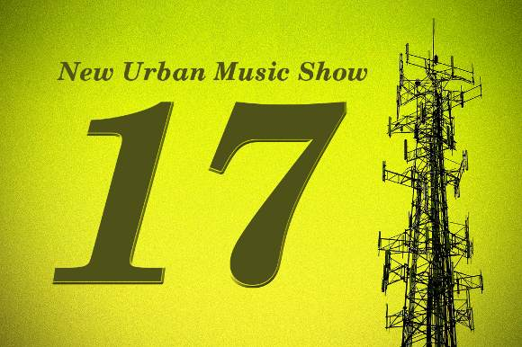 New Urban Music Show 17
